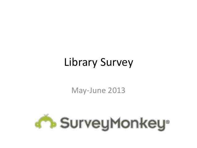 Library Survey May-June 2013