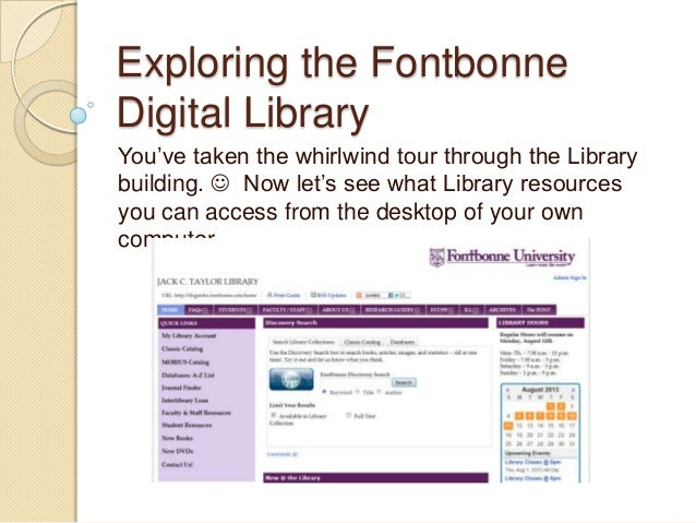 Exploring the Fontbonne Digital Library You've taken the whirlwind tour through the Library building.  Now let's see what...