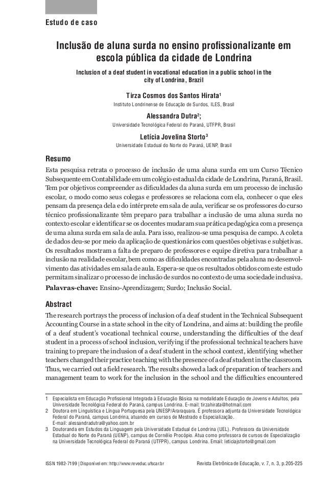 Estudo de caso  Inclusão de aluna surda no ensino profissionalizante em escola pública da cidade de Londrina Inclusion of ...