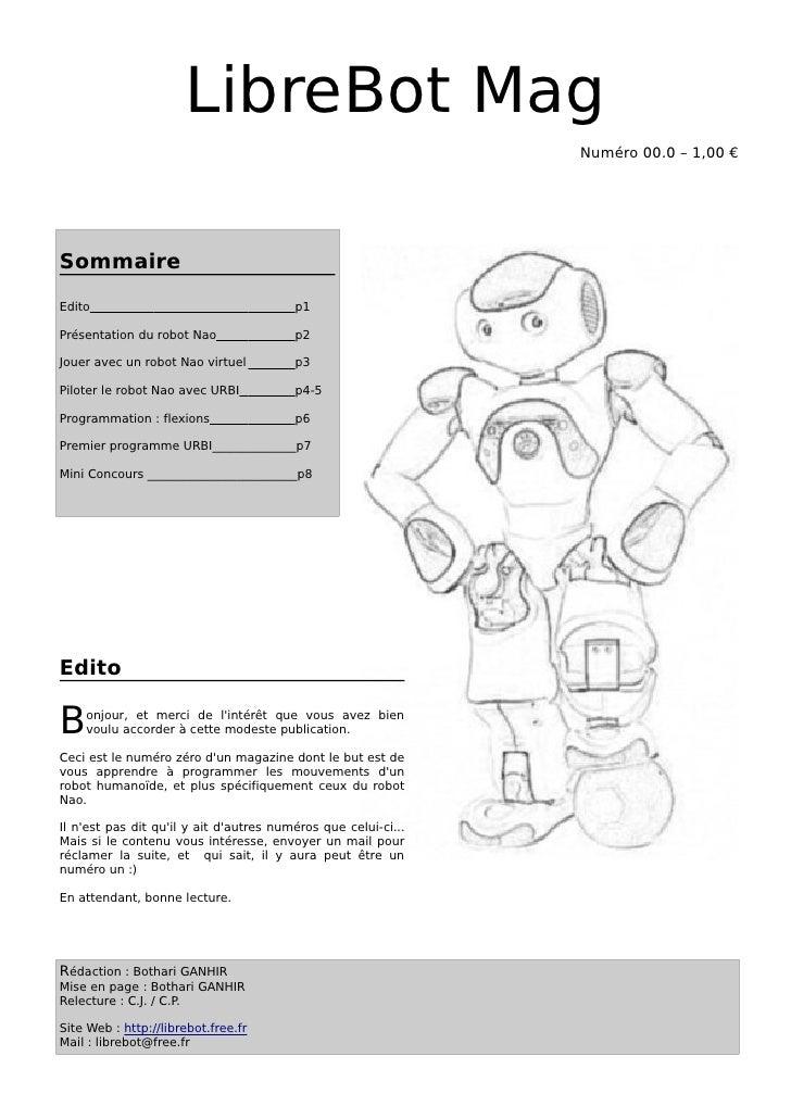LibreBot Mag                                                                 Numéro 00.0 – 1,00 €     Sommaire Edito      ...