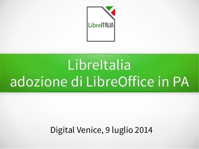 LibreItalia adozione di LibreOffice in PA Digital Venice, 9 luglio 2014