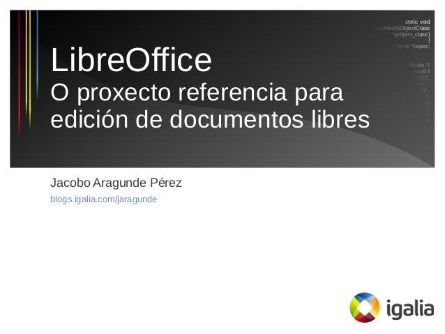 LibreOffice. O proxecto referencia para edición de documentos libres (Document Freedom Day 2014)