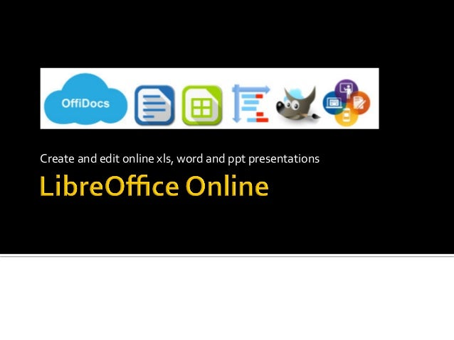 Libreoffice online with file manager to create word xls for Draw online share