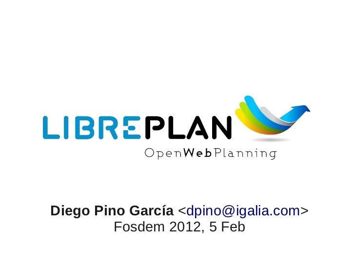 Fosdem 2012 - Libreplan: Open Web Planning