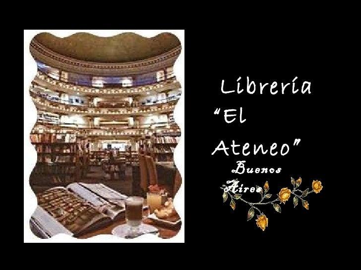 """Librería  """" El Ateneo """" Buenos Aires"""