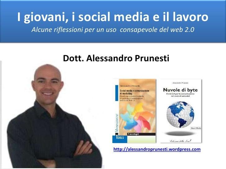 I giovani, i social media e il lavoro