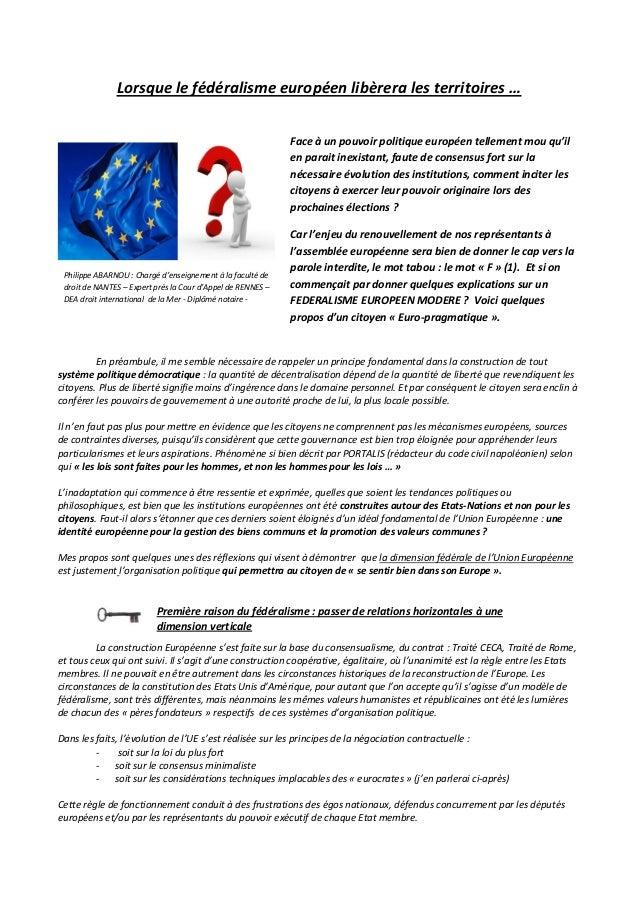 Lorsque le fédéralisme européen libèrera les territoires … En préambule, il me semble nécessaire de rappeler un principe f...