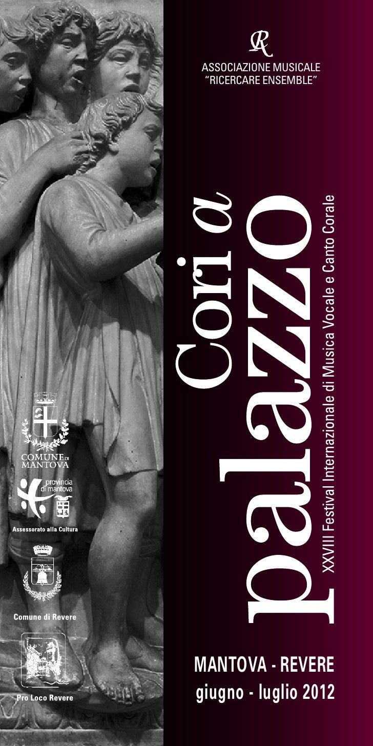 """ASSOCIAZIONE MUSICALE """"RICERCARE ENSEMBLE""""MANTOVA - REVEREgiugno - luglio 2012"""