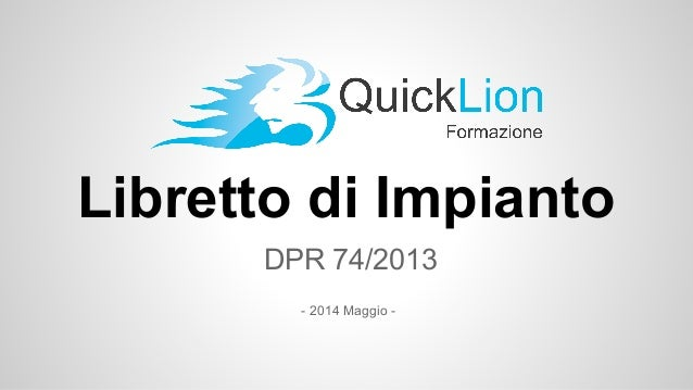 Libretto di Impianto DPR 74/2013 - 2014 Maggio -