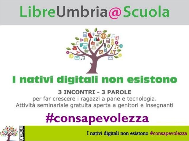 I nativi digitali non esistono #consapevolezza Sonia Montegiove Foto di Jonas Tana, Flickr#consapevolezza