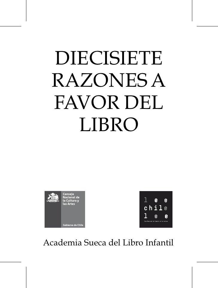 DIECISIETE  RAZONES A  FAVOR DEL    LIBROAcademia Sueca del Libro Infantil