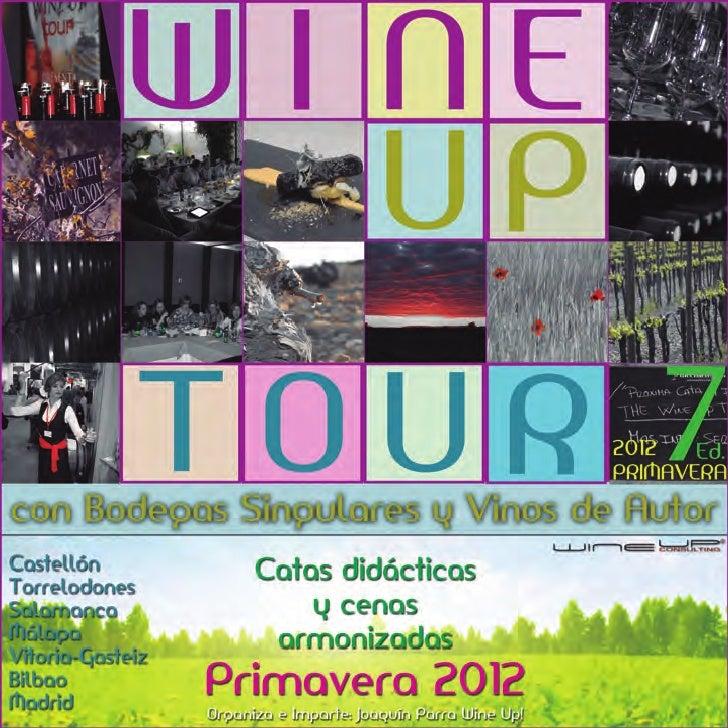 programa Wine Up Tour de primavera 2012