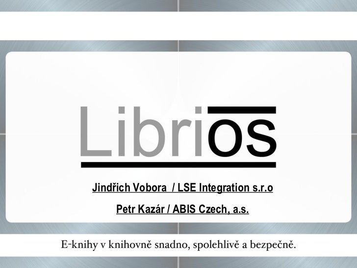 Libri os - prezentace providerů (Jindřich Vobora a Petr Kazár)