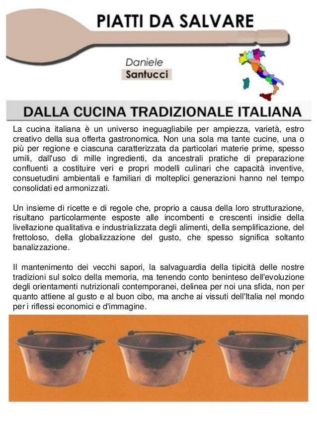 La cucina italiana è un universo ineguagliabile per ampiezza, varietà, estro creativo della sua offerta gastronomica. Non ...