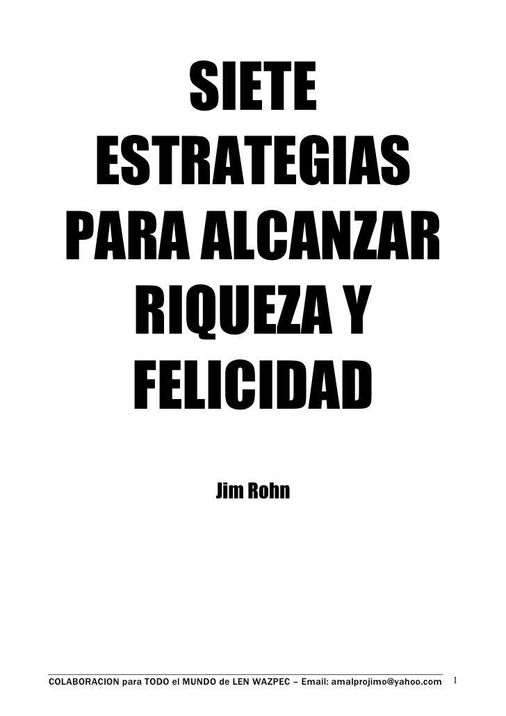 Libro   7 Estrategias Para Alcanzar Riqueza Y Felicidad Por Jim Rohn