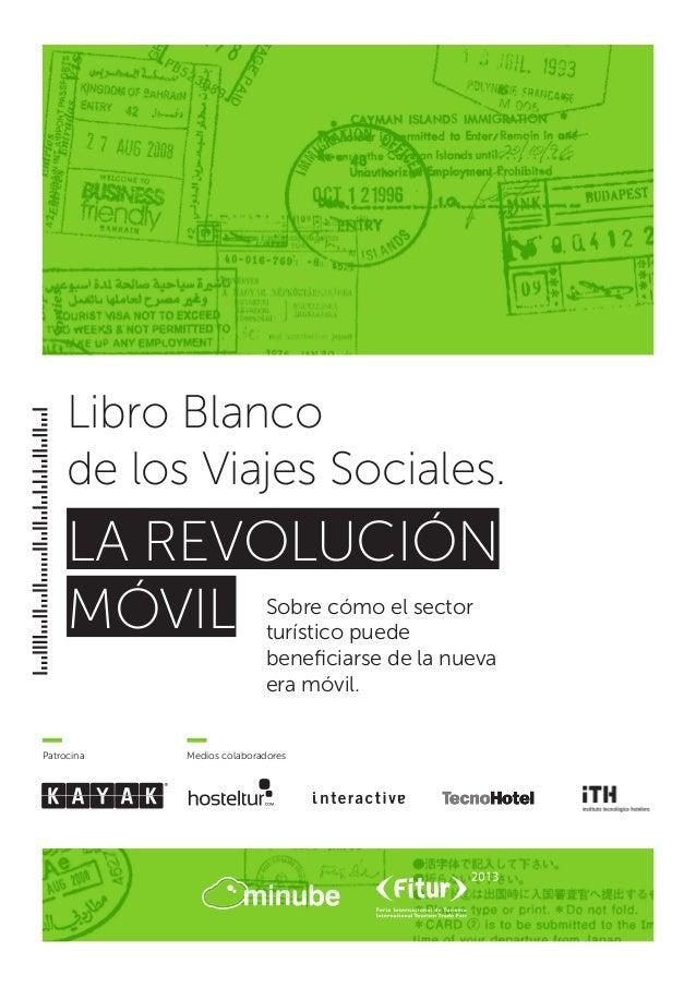 Libro Blanco de los Viajes Sociales. La Revolución Móvil.