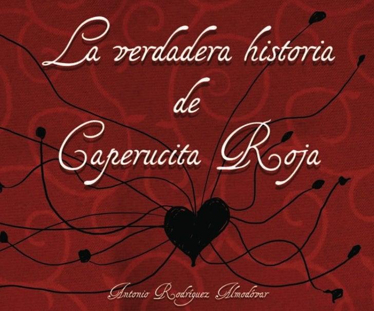 la verdadera historia de Caperucita Roja de Antonio Rodríguez Almodóvar