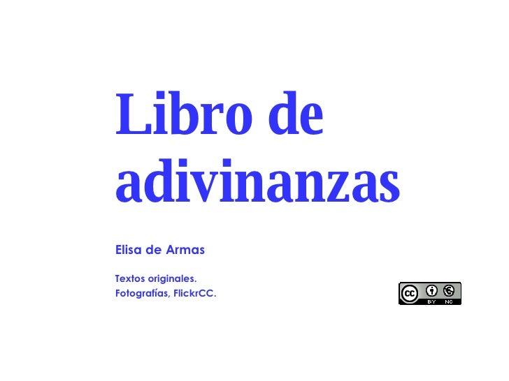 Libro de adivinanzas Elisa de Armas Textos originales.  Fotografías, FlickrCC.