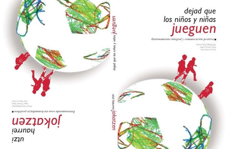 Libro dejadquelosniosjueguen-090916052127-phpapp01