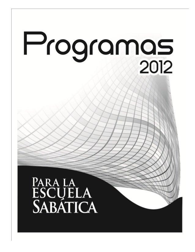 Programas de Escuela Sabática 2014 - Upload, Share, and