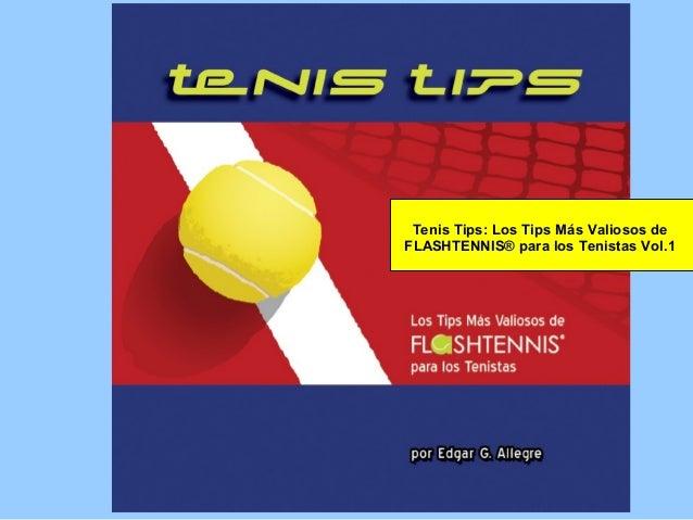 Tenis Tips Vol. 1 - Libros para Tenistas de Flashtennis