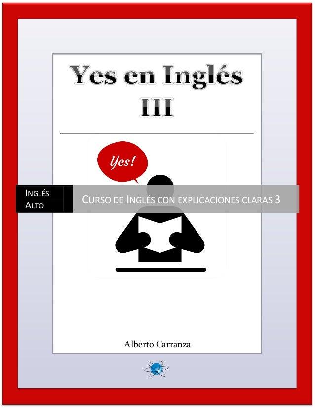 1 Alberto Carranza INGLÉS ALTO CURSO DE INGLÉS CON EXPLICACIONES CLARAS 3