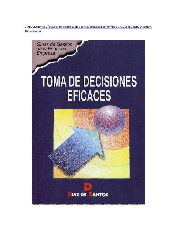 toma de decisiones Resumen con las ideas principales del libro 'la verdad sobre la toma de decisiones', de robert e gunther - una guía para tomar decisiones que.