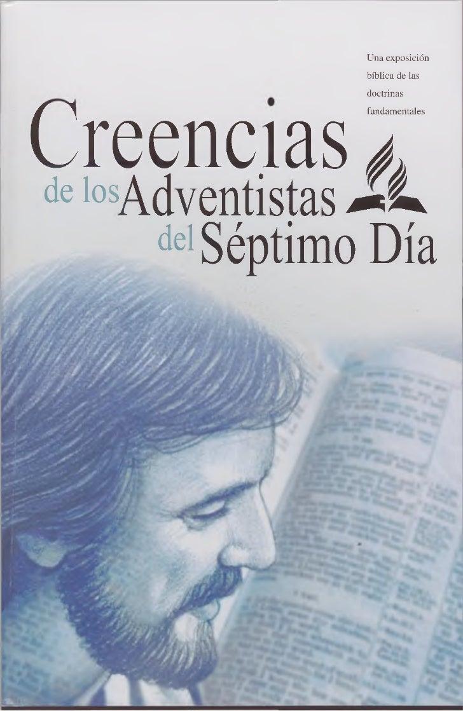 Una exposición                bíblica de las                doctrinas                fundamentalesCreencias ¿delosAdventis...