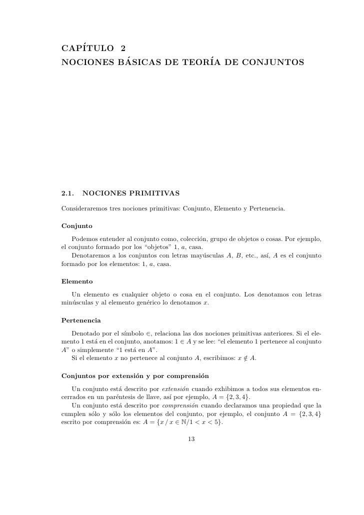 CAP´   ITULO 2NOCIONES BASICAS DE TEOR´ DE CONJUNTOS          ´             IA2.1.   NOCIONES PRIMITIVASConsideraremos tre...