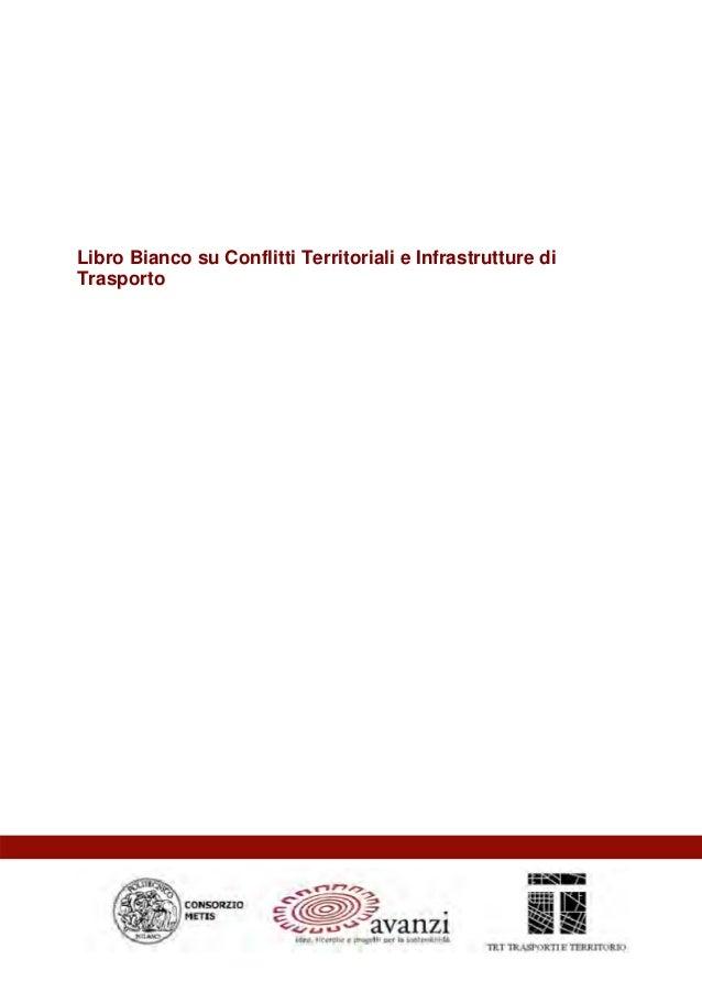 Libro Bianco su Conflitti Territoriali e Infrastrutture diTrasporto