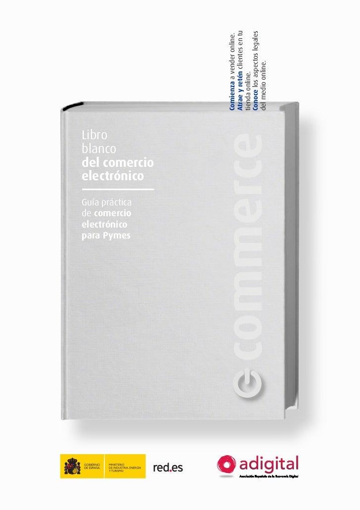 Libro Blanco del Comercio Electrónico (Asociación Española de la Economía Digital Adigital) -JUL12