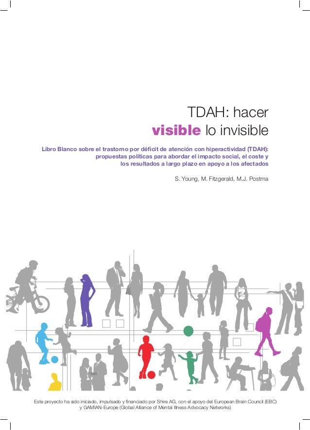 Libro Blanco sobre el trastorno por déficit de atención con hiperactividad (TDAH): propuestas políticas para abordar el im...