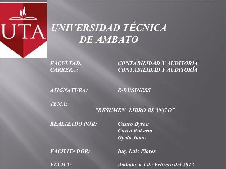 UNIVERSIDAD TÉCNICA     DE AMBATOFACULTAD:            CONTABILIDAD Y AUDITORÍACARRERA:             CONTABILIDAD Y AUDITORÍ...