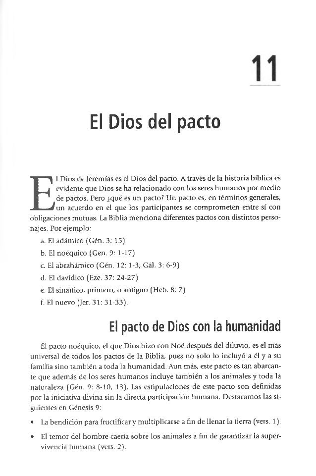 El Dios del pacto E l Dios de Jeremías es el Dios del pacto. A través de la historia bíblica es evidente que Dios se ha re...
