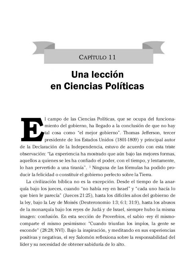 CAPÍTULO 11 Una lección en Ciencias Políticas l campo de las Ciencias Políticas, que se ocupa del funciona- miento del gob...