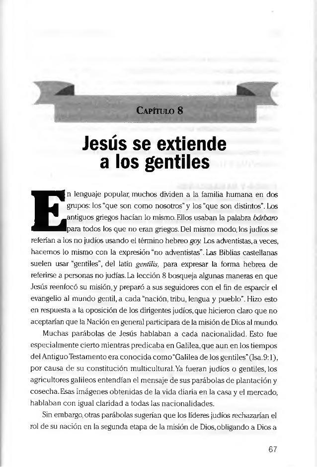 """Capítulo 8 Jesús se extiende a los gentiles E n lenguaje popular, muchos dividen a la familia humana en dos grupos: los """"q..."""