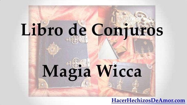 Libro de Conjuros  Magia Wicca          HacerHechizosDeAmor.com