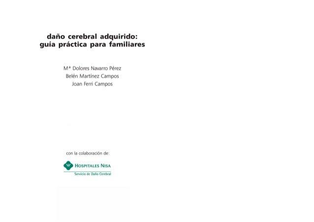 Guía Práctica para familiares de pacientes con daño cerebral