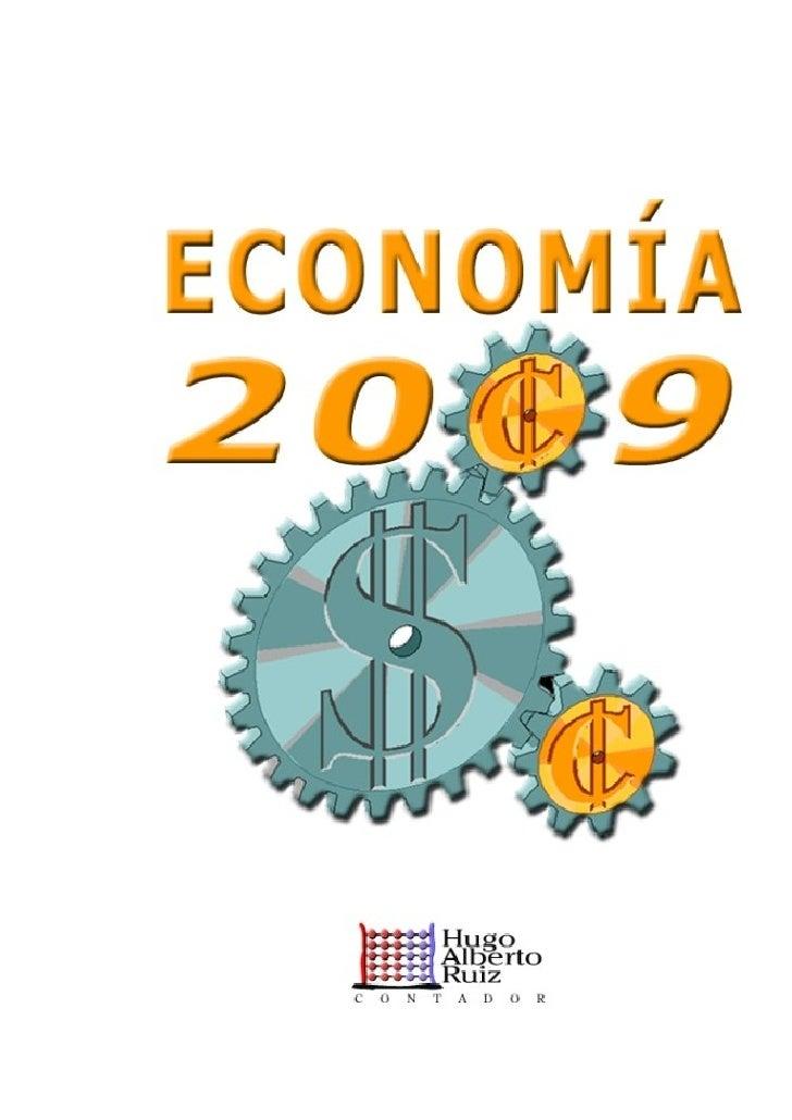 Hugo Alberto Ruiz  Ruiz, Hugo Alberto Fundamentos de economía - 2a ed. - Mendoza : el autor, 2007. Internet. ISBN 987-05-0...