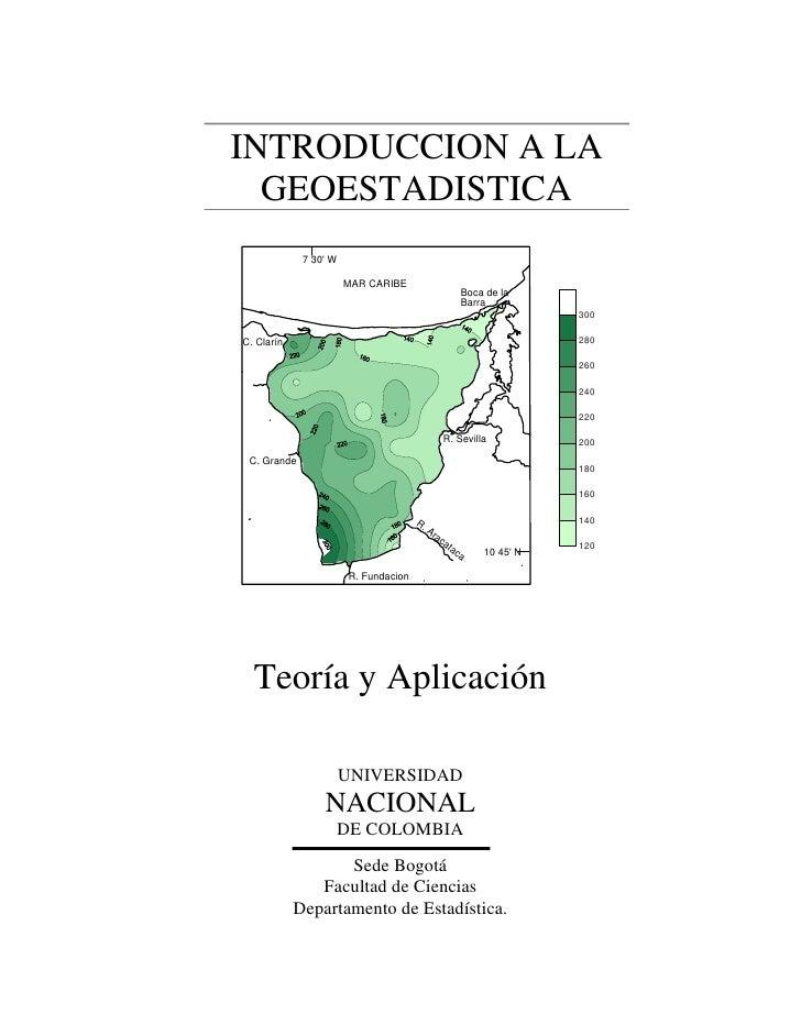 INTRODUCCION A LA  GEOESTADISTICA             7 30 W                       MAR CARIBE                                     ...