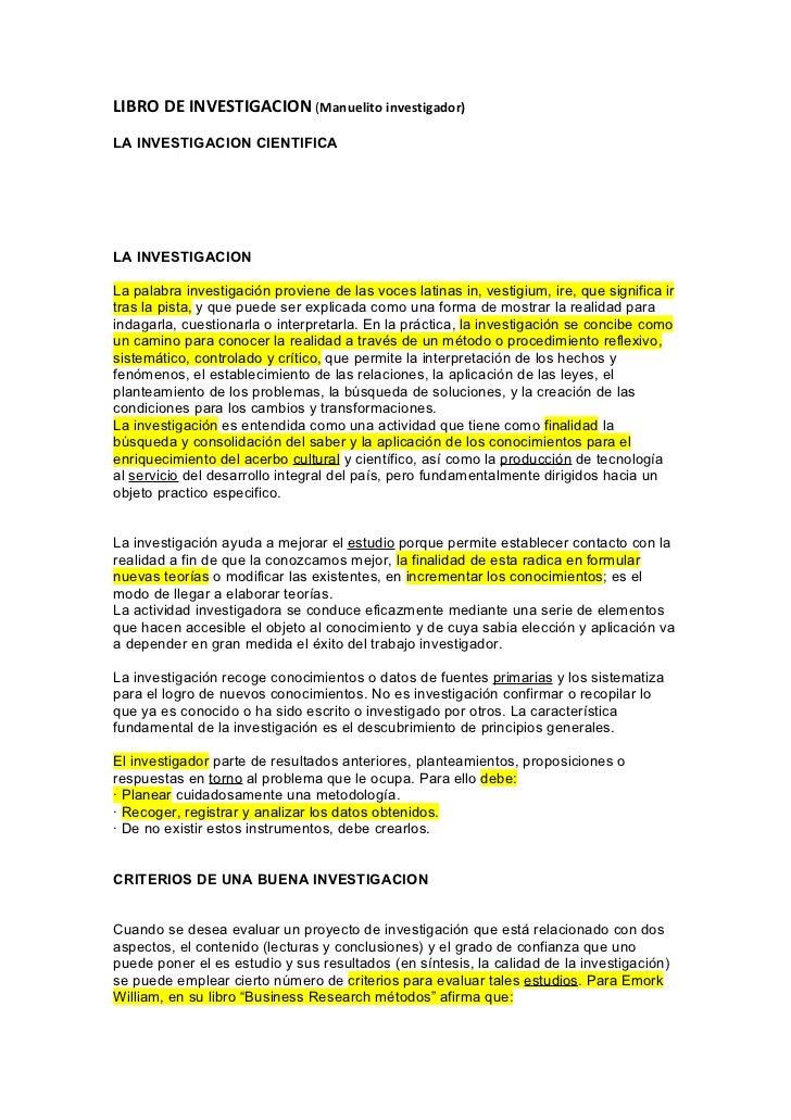LIBRO DE INVESTIGACION (Manuelito investigador)LA INVESTIGACION CIENTIFICALA INVESTIGACIONLa palabra investigación provien...