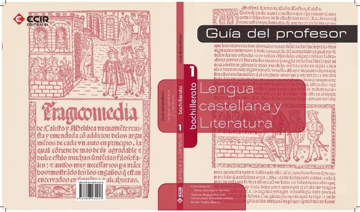 Guía del profesor1               Lenguabachillerato               castellana y               Literatura  Coordinación:   E...
