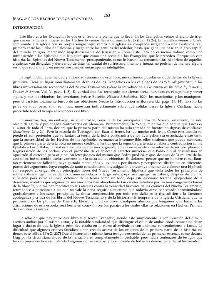 263 [PAG. 236] LOS HECHOS DE LOS APOSTOLES  INTRODUCCION       Este libro es a los Evangelios lo que es el fruto a la plan...