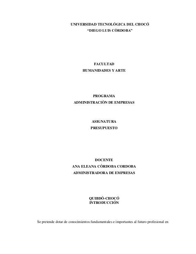 """UNIVERSIDAD TECNOLÓGICA DEL CHOCÓ """"DIEGO LUIS CÒRDOBA""""  FACULTAD HUMANIDADES Y ARTE  PROGRAMA ADMINISTRACIÒN DE EMPRESAS  ..."""