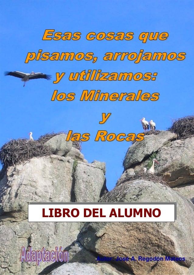 LIBRO DEL ALUMNO Autor: José A. Regodón Mateos