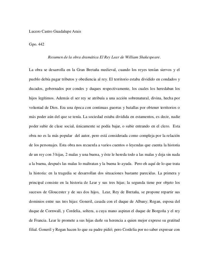 Lucero Castro Guadalupe Arais<br />Gpo. 442<br />Resumen de la obra dramática El Rey Lear de William Shakespeare.<br />La ...