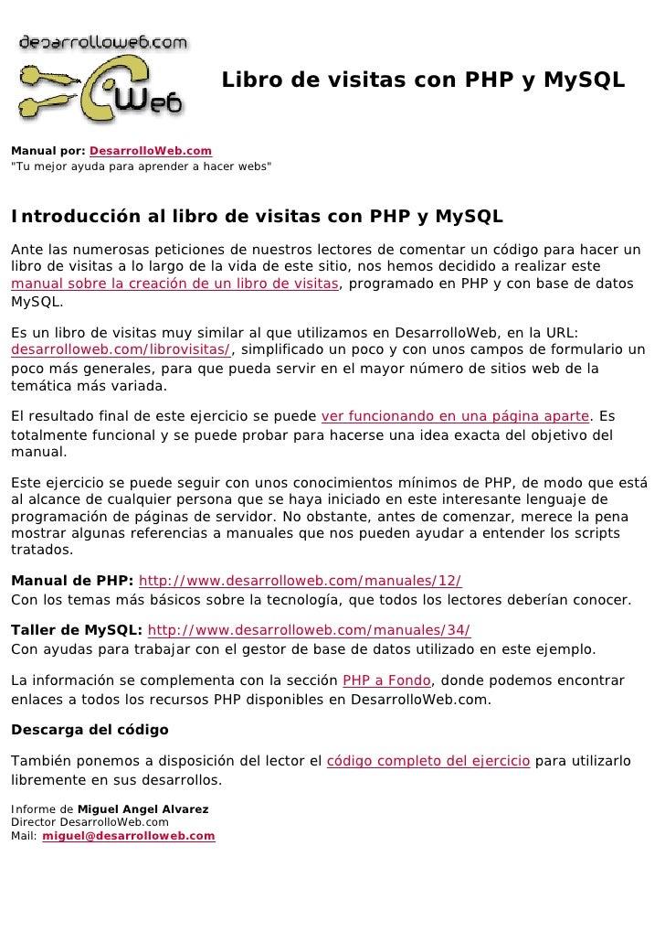 """Libro de visitas con PHP y MySQLManual por: DesarrolloWeb.com""""Tu mejor ayuda para aprender a hacer webs""""Introducción al li..."""