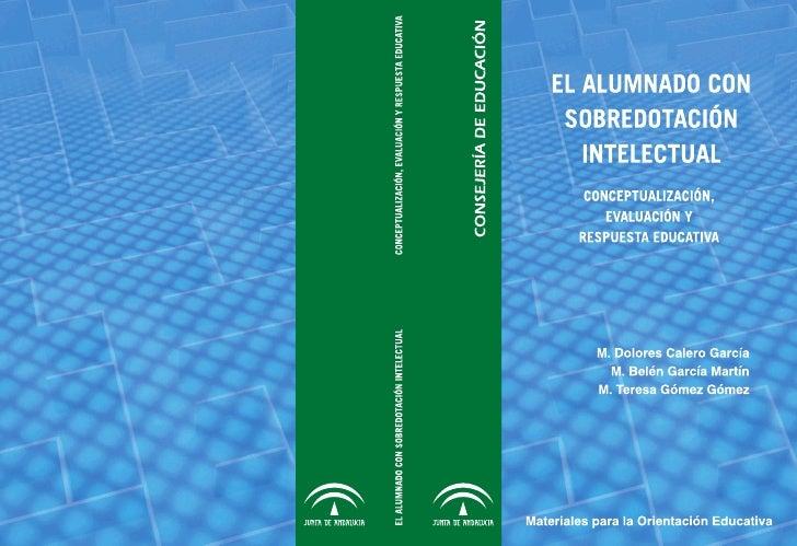 EL ALUMNADO CON     SOBREDOTACIÓN       INTELECTUALCONCEPTUALIZACIÓN, EVALUACIÓN      Y RESPUESTA EDUCATIVA          M. Do...
