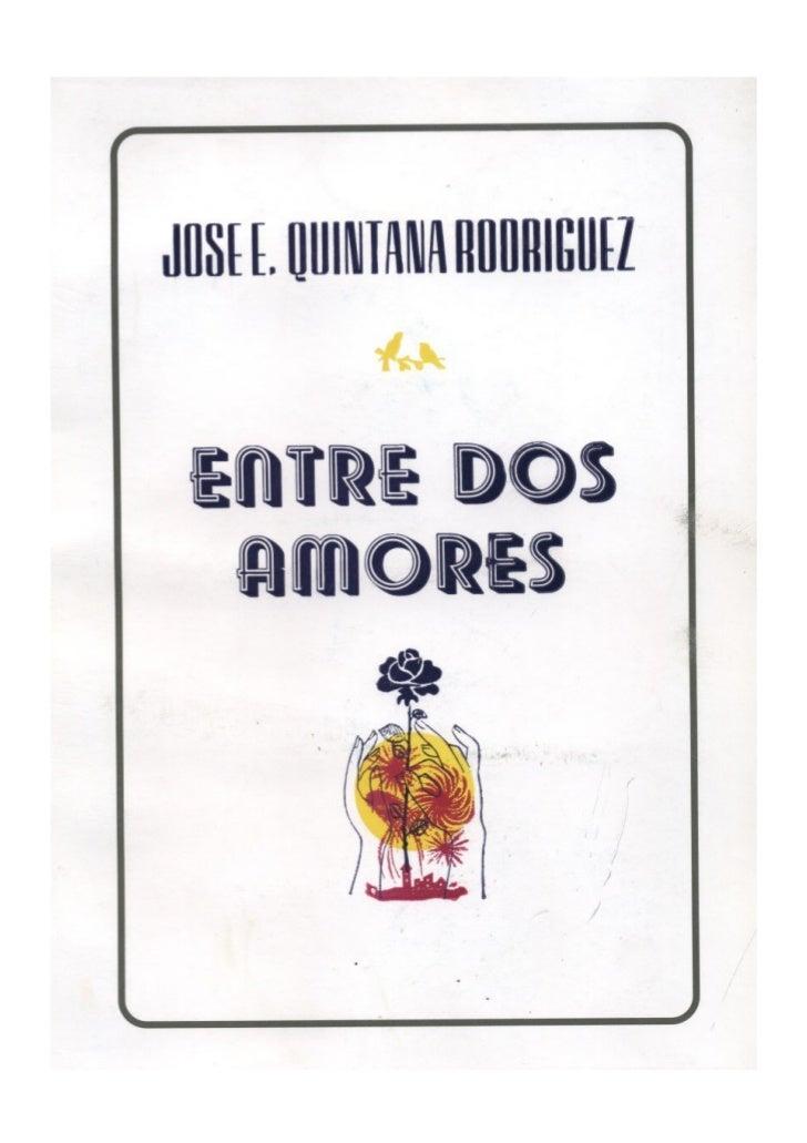 """Libro: """"Entre Dos Amores"""""""