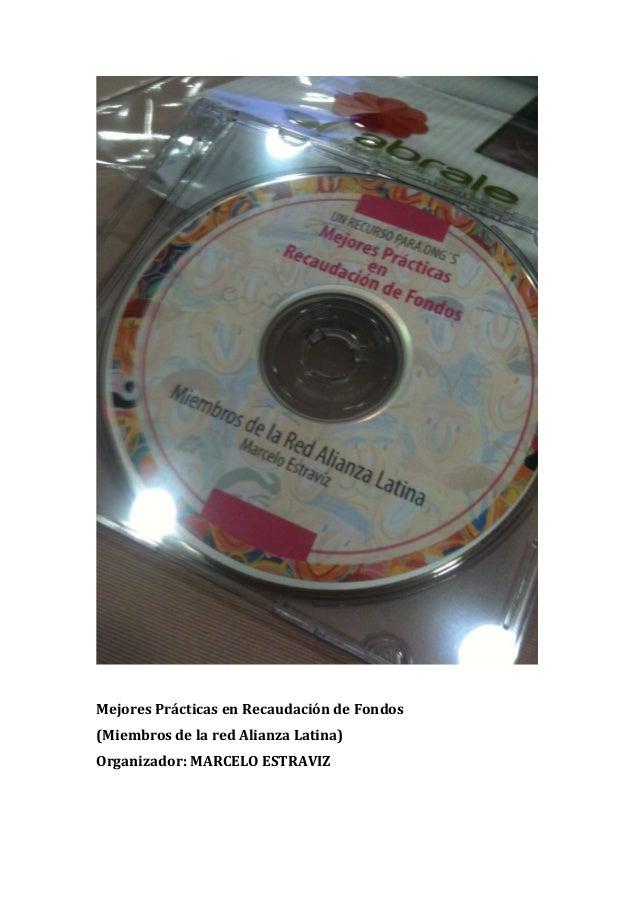 Mejores Prácticas en Recaudación de Fondos  (Miembros de la red Alianza Latina) Organizador:...